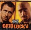 Gridlock'd - Soundtrack